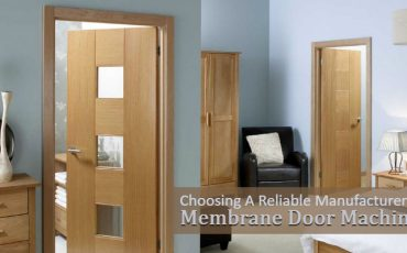 Choosing A Reliable Manufacturer Of Membrane Door Machines