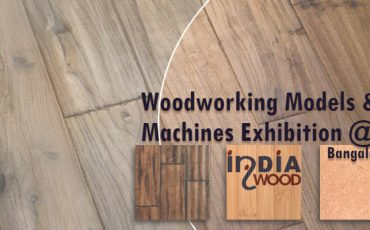 Woodworking Models & Machines Exhibition at Bangalore