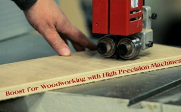 Boost for Woodworking with High Precision Machines