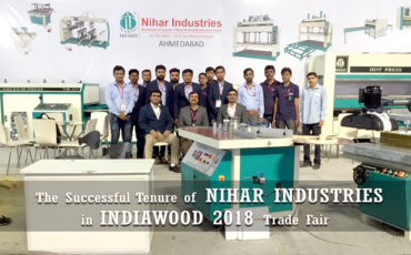 The Successful Tenure of NIHAR INDUSTRIES in INDIAWOOD 2018 Trade Fair