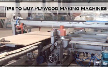 Tips to Buy Plywood Making Machines