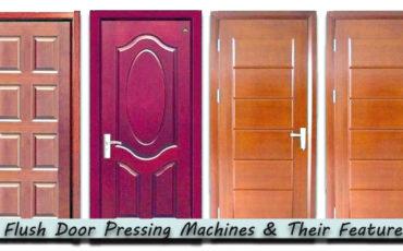 Flush Door Pressing Machines & Their Features